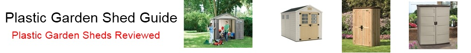 Plastic Garden Shed Guide